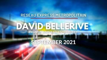 Réseau Express Métropolitain with David Bellerive - September 2021